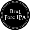 BRUT FORC IPA